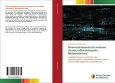 Capa do livro de Desenvolvimento de antenas de microfita utilizando Metamateriais