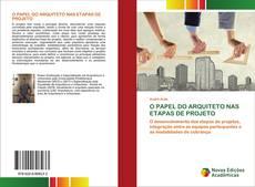 Bookcover of O PAPEL DO ARQUITETO NAS ETAPAS DE PROJETO