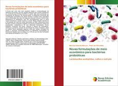 Bookcover of Novas formulações de meio econômico para bactérias probióticas