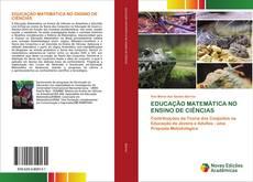 Capa do livro de EDUCAÇÃO MATEMÁTICA NO ENSINO DE CIÊNCIAS