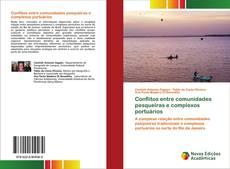 Capa do livro de Conflitos entre comunidades pesqueiras e complexos portuários
