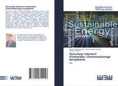 Bookcover of Symulacja inżynierii środowiska i zrównoważonego zarządzania