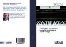 Bookcover of Tematyczne zagadnienia edukacji i wychowania artystycznego