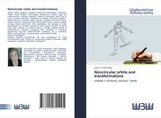 Bookcover of Noncircular orbits and transformations