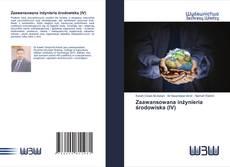Bookcover of Zaawansowana inżynieria środowiska (IV)