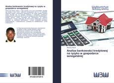 Обложка Analiza bankowości kredytowej na ryzyko w gospodarce senegalskiej