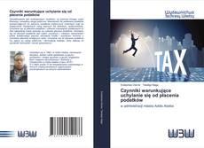 Bookcover of Czynniki warunkujące uchylanie się od płacenia podatków