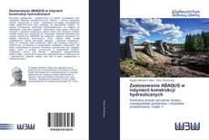 Обложка Zastosowanie ABAQUS w inżynierii konstrukcji hydraulicznych