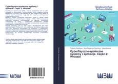 Bookcover of Cyberfizyczno-społeczne systemy i aplikacje. Część 2: Wnioski