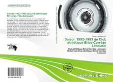 Bookcover of Saison 1992-1993 du Club athlétique Brive Corrèze Limousin
