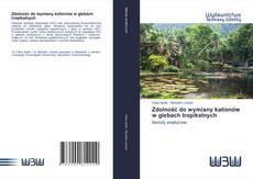 Bookcover of Zdolność do wymiany kationów w glebach tropikalnych
