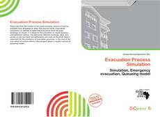 Bookcover of Evacuation Process Simulation