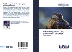 Bookcover of Red Teaming, Teoria Gier, Panpsychizm i Percepcja Kwantowa