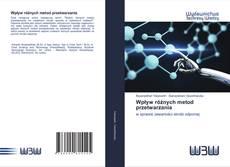 Bookcover of Wpływ różnych metod przetwarzania