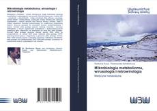 Bookcover of Mikrobiologia metaboliczna, wirusologia i retrowirologia