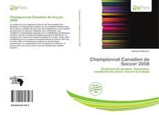 Bookcover of Championnat Canadien de Soccer 2008