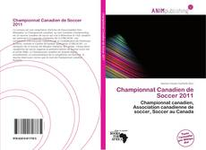 Bookcover of Championnat Canadien de Soccer 2011