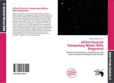 Bookcover of 423rd Guards Yampolsky Motor Rifle Regiment