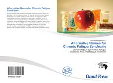 Buchcover von Alternative Names for Chronic Fatigue Syndrome