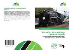 Portada del libro de Frankfurt Airport Long-Distance Station