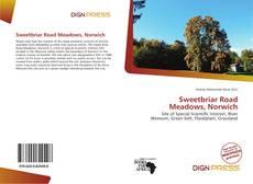 Обложка Sweetbriar Road Meadows, Norwich
