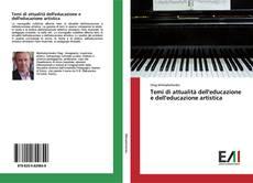 Bookcover of Temi di attualità dell'educazione e dell'educazione artistica