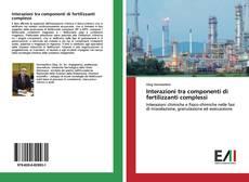 Portada del libro de Interazioni tra componenti di fertilizzanti complessi