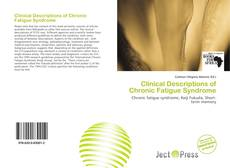 Portada del libro de Clinical Descriptions of Chronic Fatigue Syndrome