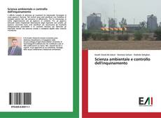 Bookcover of Scienza ambientale e controllo dell'inquinamento