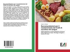Copertina di Raccomandazioni per il mantenimento dei livelli di zucchero nel sangue