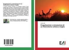 Обложка Progettazione e simulazione di un fotosistema voltaico maglia