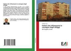 Buchcover von Fattori che influenzano la consegna degli alloggi