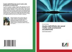 Buchcover von Analisi dell'effetto dei social media sulle prestazioni accademiche
