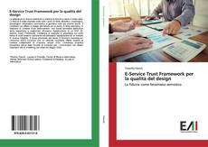 Copertina di E-Service Trust Framework per la qualità del design