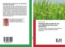 Bookcover of Fisiologia del raccolto di riso con riferimento alla scarsa luminosità