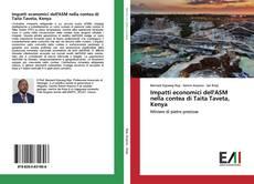 Portada del libro de Impatti economici dell'ASM nella contea di Taita Taveta, Kenya
