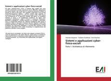 Copertina di Sistemi e applicazioni cyber-fisico-sociali
