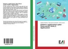 Copertina di Sistemi e applicazioni cyber-fisico-sociali. Parte 2: Applicazioni