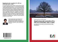 Обложка Regolazione del controllore PI e PID con STATCOM, SSSC e UPFC