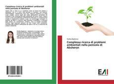 Copertina di Complessa ricerca di problemi ambientali nella penisola di Absheron
