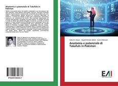 Bookcover of Anatomia e potenziale di Takafuls in Pakistan
