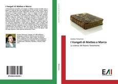 Couverture de I Vangeli di Matteo e Marco