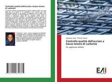 Buchcover von Controllo qualità dell'acciaio a basso tenore di carbonio