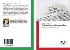 Bookcover of Atti degli Apostoli e l'Apocalisse
