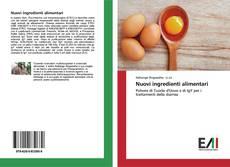 Bookcover of Nuovi ingredienti alimentari