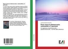 Buchcover von Passi verso la democrazia: razionalità a 3 persone