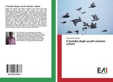 Copertina di Il fastidio degli uccelli selvatici urbani