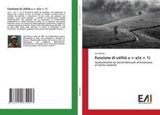 Bookcover of Funzione di utilità u = x/(x + 1)