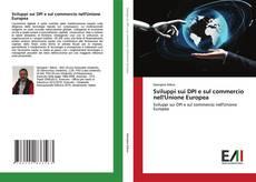 Sviluppi sui DPI e sul commercio nell'Unione Europea kitap kapağı