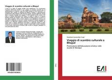 Bookcover of Viaggio di scambio culturale a Bhopal